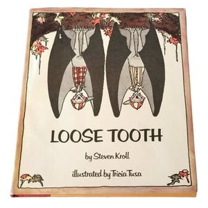 Loose Tooth By Steven Kroll, Hardback 1984 First Edition Holiday House Book